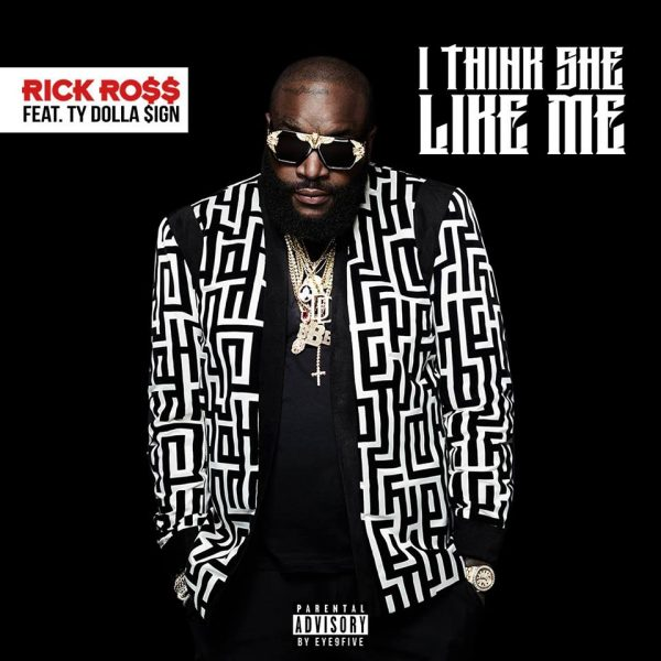 "Rick Ross & Ty Dolla $ign join forces for the new single ""I Think She Like Me."""