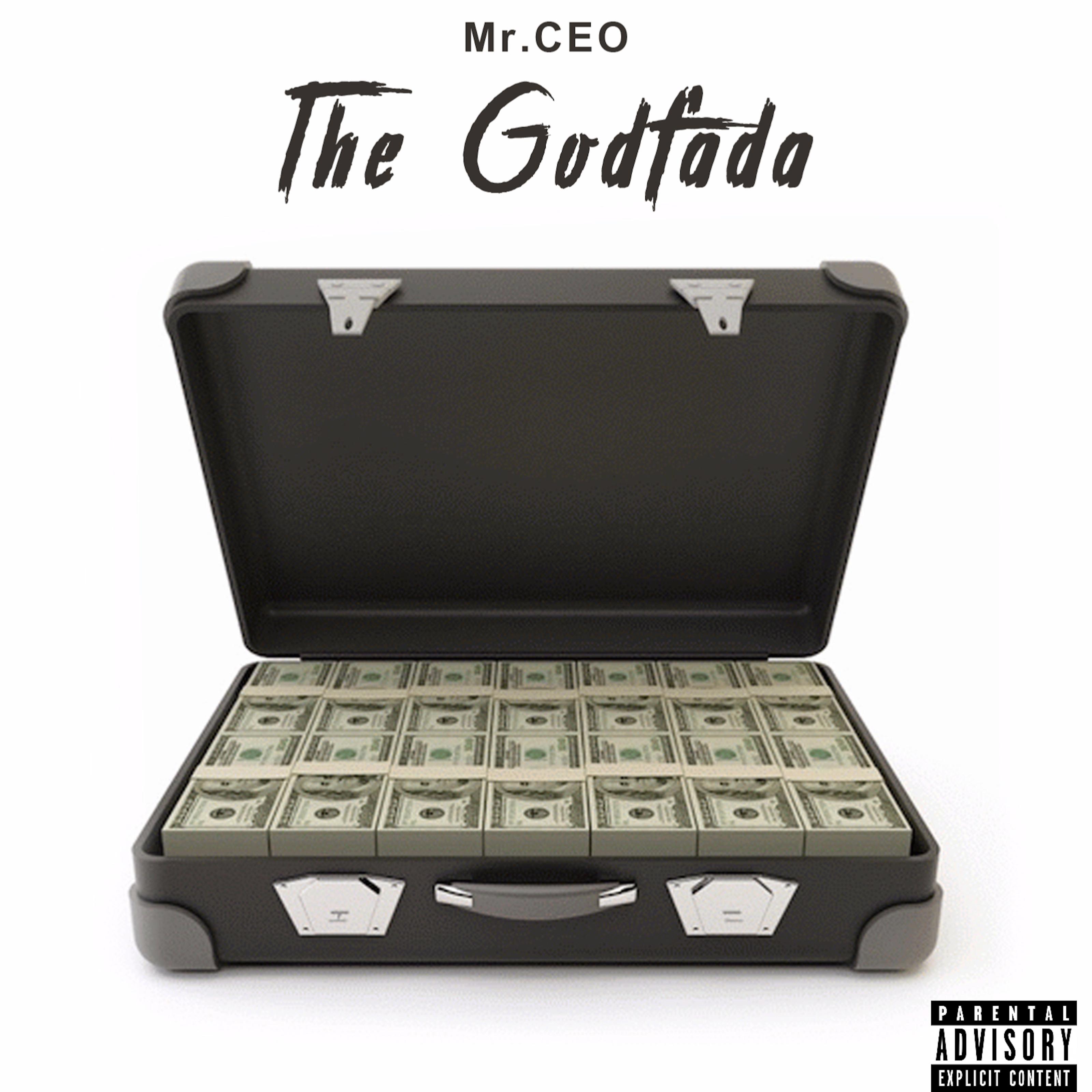 """The Godfada"" Finally Drops ""Mr CEO"""