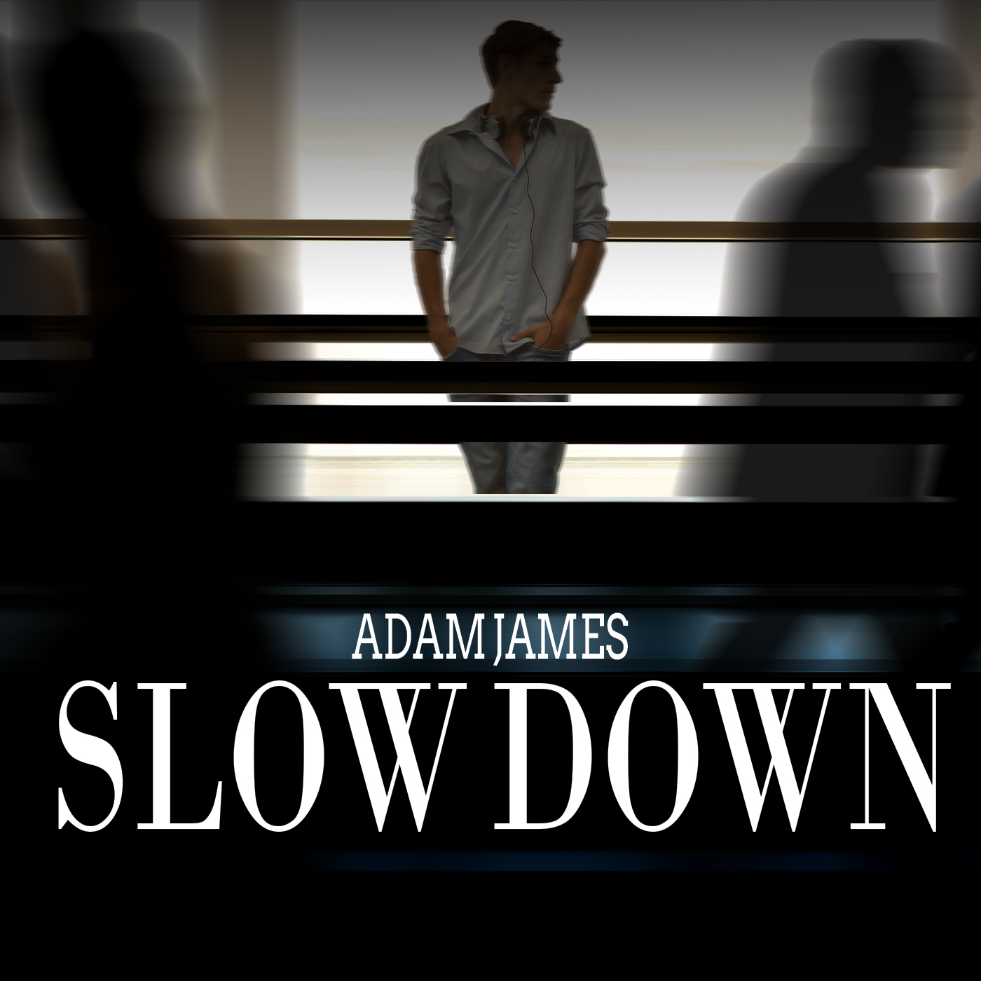 Slow Down With Adam James