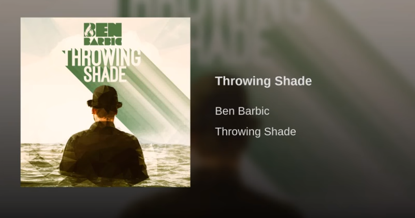 Throwing Shade By Ben Barbic Is Sensational