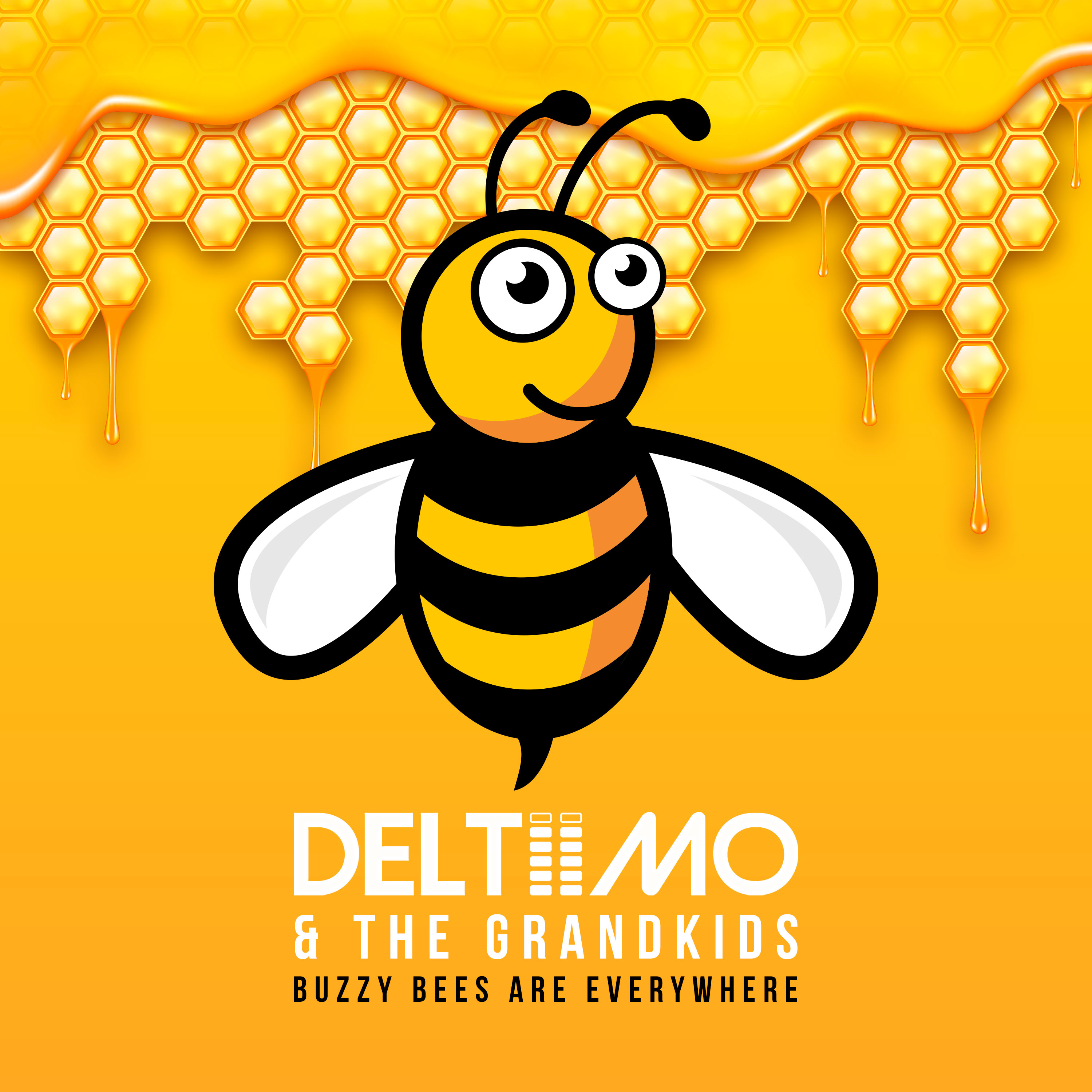 Deltiimo & The Grandkids Buzzy Bees Are Everywhere