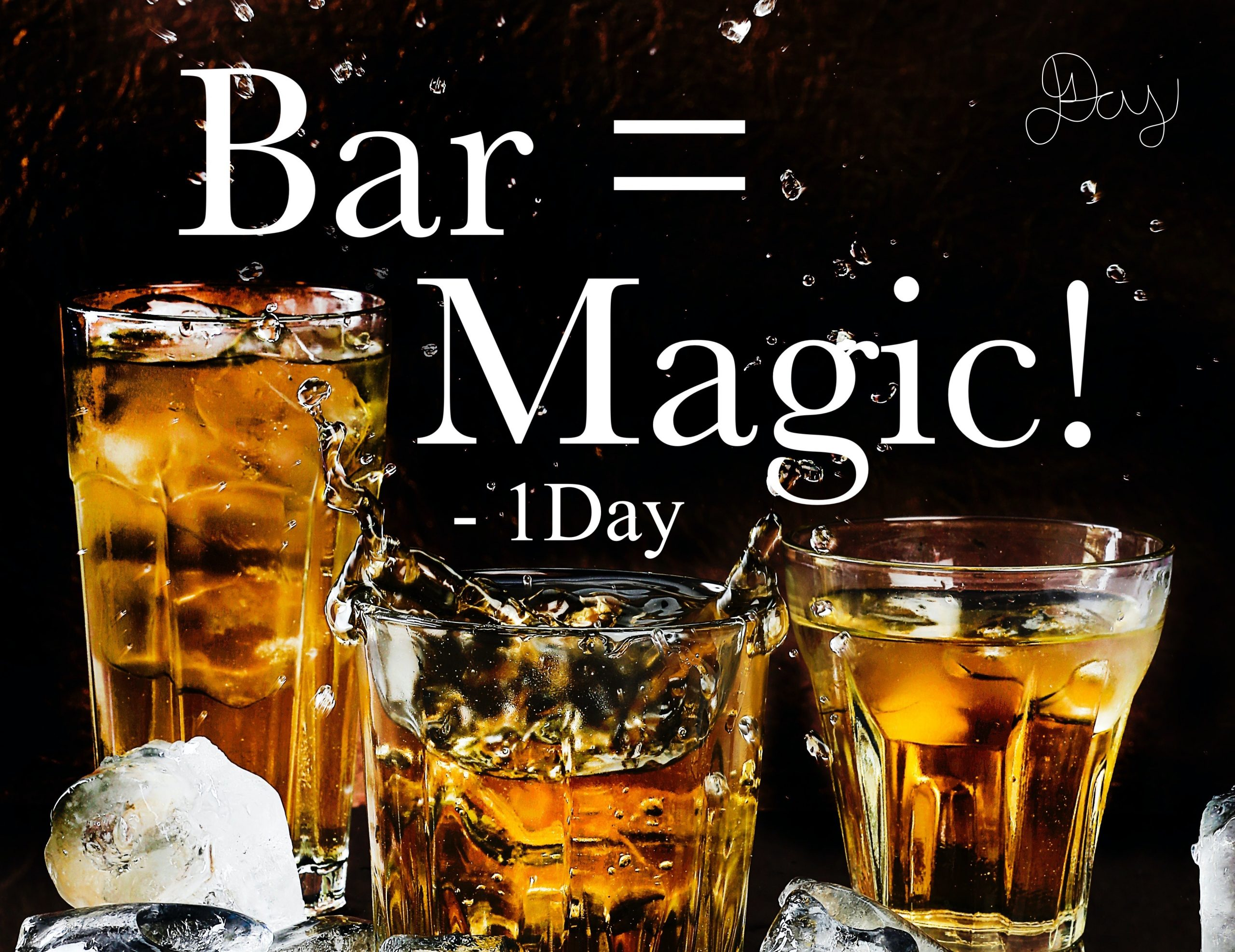"""""""Bar = Magic!"""" By  """"1Day"""""""