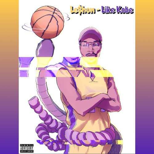 "Le$hon's ""Like Kobe Freestyle"" is Tight"